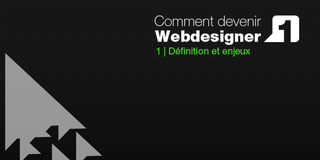 Comment devenir Webdesigner ? #1