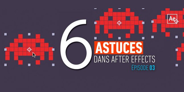 6-astuces-dans-after-effects-episode-3