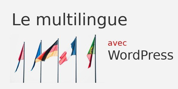 gratuit-les-solutions-multilingues-avec-wordpress