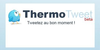 ThermoTweet - Boostez vos articles en optimisant vos chances de Retweet !