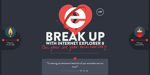 break up with ie8