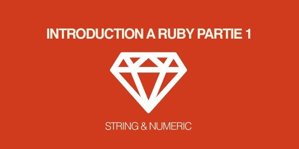 gratuit-introduction-a-ruby-decouverte-des-classes-string-et-numeric-ruby