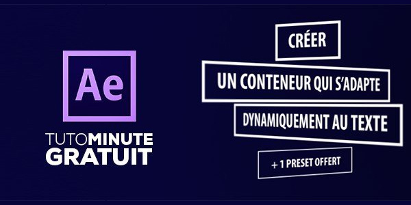 gratuit-after-effects-creer-un-conteneur-de-texte-dynamique